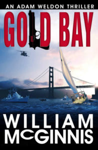Gold Bay An Adam Weldon Thriller by William McGinnis