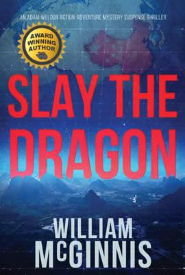 Slay the Dragon Adam Weldon Action Adventure Mystery Suspense Thriller
